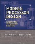 Modern Processor Design Fundamentals of Superscaler Processors