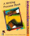 Interactions II A Writing Process Book
