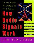 How Radio Signals Work All the Basics Plus Where to Find Out More
