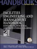 Facilities Engineering and Management Handbook Commercial, Industrial, and Institutional Bui...