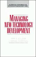 Managing New Technology Development