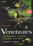 Vertebrates: Comparative Anatomy, Function, Evolution 4th Edition