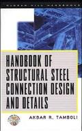 Handbook of Structural Steel Connection Design and Details