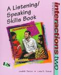 Interactions Two A Listening/Speaking Skill Book