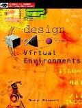 Design of Virtual Environments