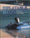 Inflatable Boats Selection, Care, Repair, and Seamanship