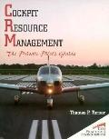 Cockpit Resource Management The Private Pilot's Guide