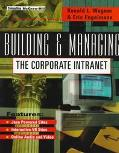 Building and Managing the Corporate Intranet