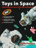 Toys in Space: Exploring Science with the Astronauts - Carolyn Sumners - Paperback