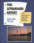 Liveaboard Report A Boat Dweller's Guide to What Works and What Doesn't