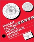 Human Factors Design Handbook Information and Guidelines for the Design of Systems, Faciliti...