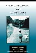 Child Development and Social Policy Theory and Applications