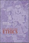 Classical Ethics East and West  Ethics from a Comparative Perspective