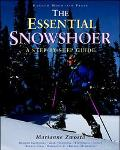 The Essential Snowshoer: A Step-by-Step Guide - Marianne Zwosta - Paperback