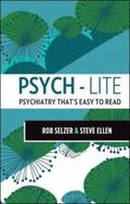 Psych-lite: Psychiatry that's easy to read