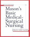 Mason's Basic Medical-Surgical Nursing