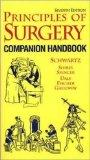 Principles of Surgery: Comprehensive Handbook (McGraw-Hill International Editions: Healthcar...