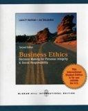 Business Ethics: Decision-Making for Personal Integrity and Social Responsibility