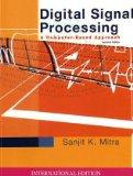Digital Signal Processing: WITH DSP Laboratory Using MATLAB: A Computer-Based Approach (McGr...