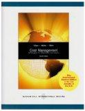 Cost Management: Strategies for Business Decisions. Ronald W. Hilton, Michael W. Maher, Fran...