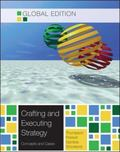 Crafting and Executing Strategy: The Quest for Competitive Advantage: Concepts and Cases, Gl...