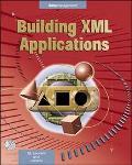 Building Xml Applications