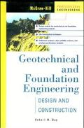 Geotechnical and Foundation Engineering Design and Construction