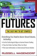 All About Futures The Easy Way to Get Started