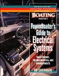 Powerboater's Guide to Electrical Systems Maintenance, Troubleshooting and Improvements