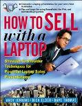 How to Sell With a Laptop Shoulder-To-Shoulder Techniques for Powerful Laptop Sales Presenta...