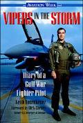 Vipers in the Storm: Diary of a Gulf War Fighter Pilot - Keith Rosenkranz - Hardcover