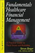Fundamentals of Healthcare Fin.mgmt.