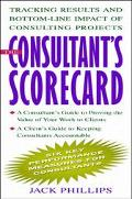 Consultant's Scorecard Tracking Results and Bottom-Line Impact of Consulting Projects