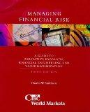 Managing Financial Risk: Aguide to Derivative Products, Financial Engineering and Value Maxi...