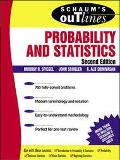 Schaum's Outline of Theory and Problems of Probability and Statistics