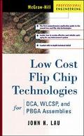 Low Cost Flip Chip Technologies For Dca, Wlcsp, and Pbga Assemblies