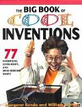 The Big Book of Cool Inventions: Tons of Inventions,Experiments,and Mind Bending Games