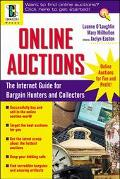 Online Auctions: The Internet Guide for Bargain Hunters and Collectors - Luanne S. O'Loughli...