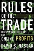 Rules of the Trade Indispensable Insights for Online Profits