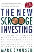 The New Scrooge Investing: The Bargain Hunter's Guide to Thrifty Investments,Super Discounts...