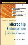 Microchip Fabrication A Practical Guide to Semiconductor Processing
