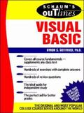Schaum's Outline of Theory and Problems of Programming With Visual Basic Schaum's Outline of...