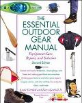 Essential Outdoor Gear Manual Equipment Care, Repair, and Selection