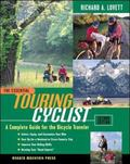 Essential Touring Cyclist The Complete Guide for the Bicycle Traveler
