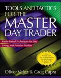 Tools and Tactics for the Master Day Trader Battle-Tested Techniques for Day, Swing, and Pos...