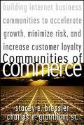 Communities of Commerce: Building Internet Business Communities to Accelerate Growth,Minimiz...