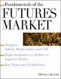 Fundamentals of the Futures Market