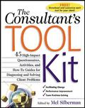 Consultant's Tool Kit High-Impact Questionnaires, Activities, and How-To Guides for Diagnosi...