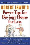 Robert Irwin's Power Tips for Selling a House for More