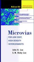 Microvias Low Cost, High Density Interconnects